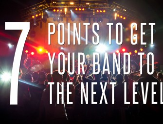 7 Points to Get Your Band to the Next Level