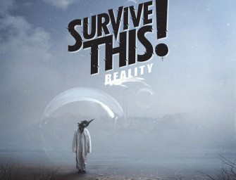 Survive This! Release New Full-Length 'Reality'