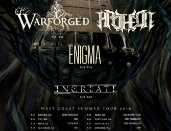 Warforged, Apotheon, Enigma, and Increate Announce West Coast Summer Tour 2018