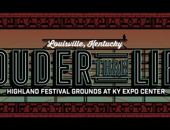 Louder Then Life: The World's Largest Rock 'N' Roll Whiskey Festival 2019
